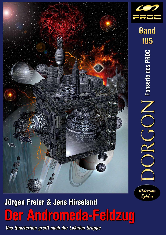 Cover zu DORGON 105 – Der Andromeda-Feldzug © John Buurman