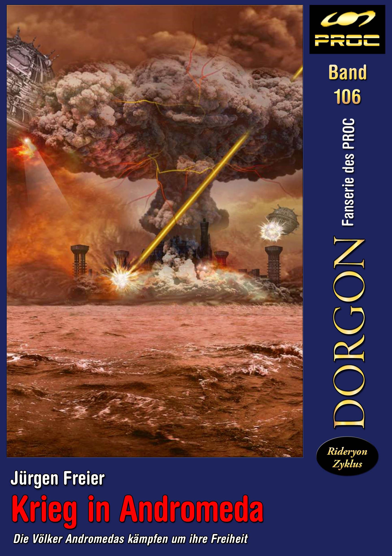 Cover zu DORGON 106 – Krieg in Andromeda © John Buurman