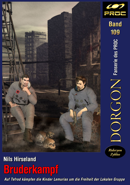 Cover zu DORGON 109 - Bruderkampf © Nils Hirseland