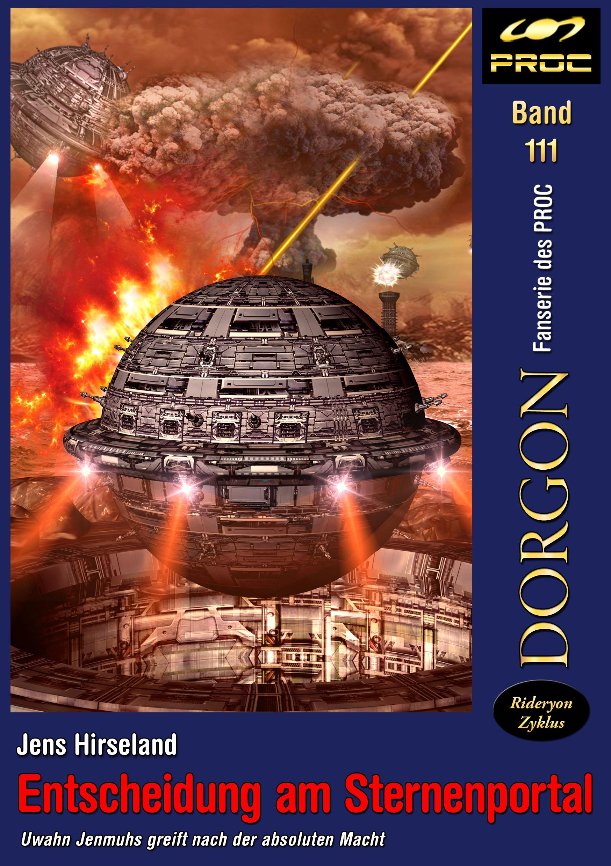 Cover zu DORGON 111 - Entscheidung am Sternenportal © John Buurman