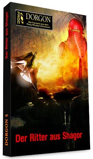 Der Ritter aus Shagor DORGON Buch 5