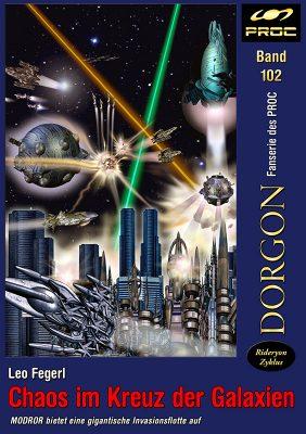 Cover zu DORGON 102 - Chaos im Kreuz der Galaxien. (C) John Buurman